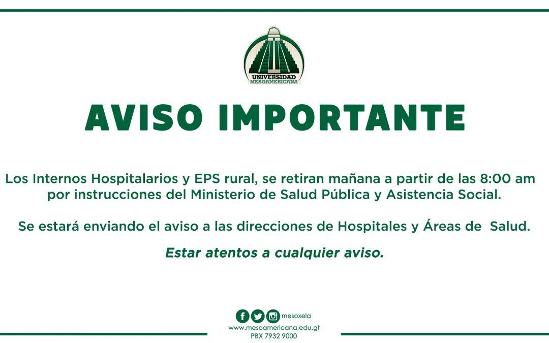 AVISO IMPORTANTE PARA ESTUDIANTES INTERNOS HOSPITALARIOS Y EPS RURAL.