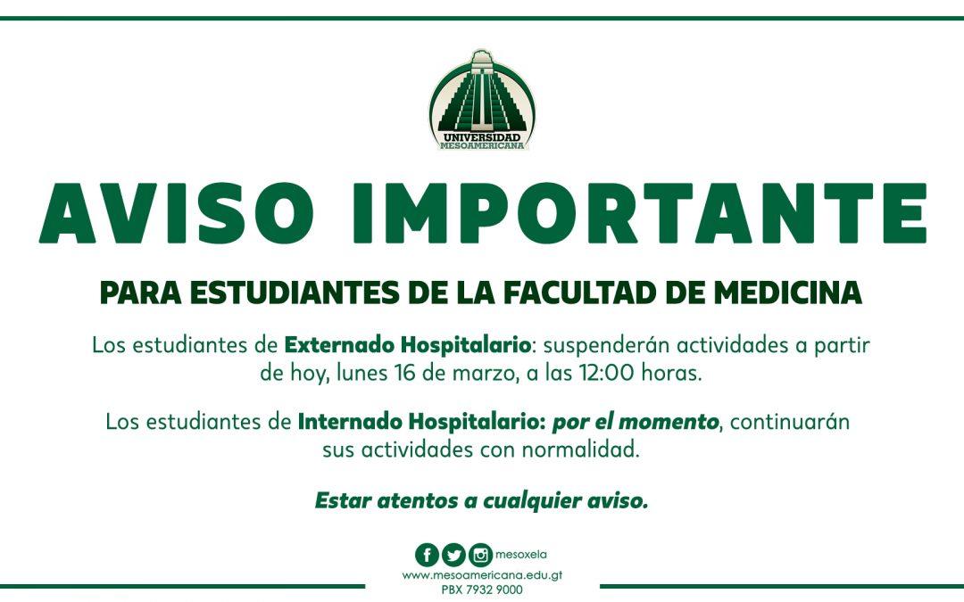 AVISO IMPORTANTE PARA ESTUDIANTES DE LA FACULTAD DE MEDICINA