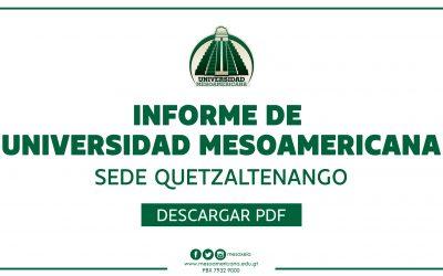 INFORME DE UNIVERSIDAD MESOAMERICANA, SEDE QUETZALTENANGO