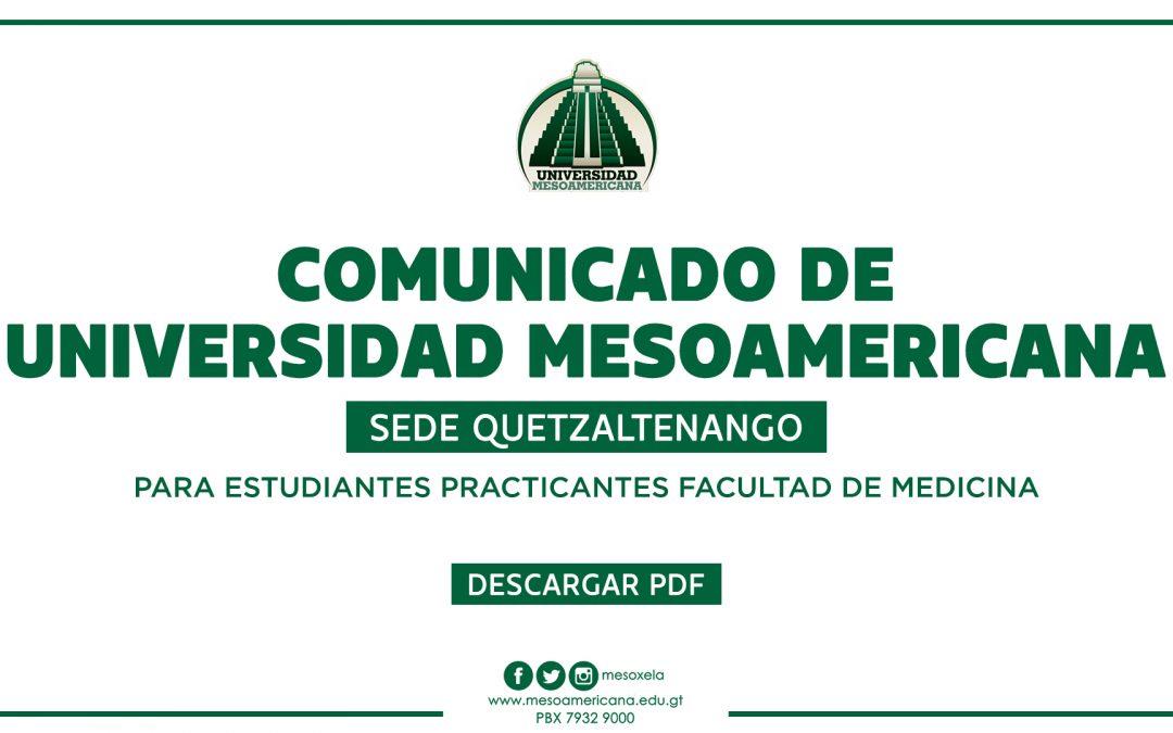 COMUNICADO PARA ESTUDIANTES PRACTICANTES DE LA LICENCIATURA EN MEDICINA.