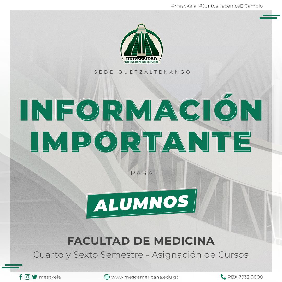 Inscripciones Cuarto y Sexto Semestre, Facultad de Medicina
